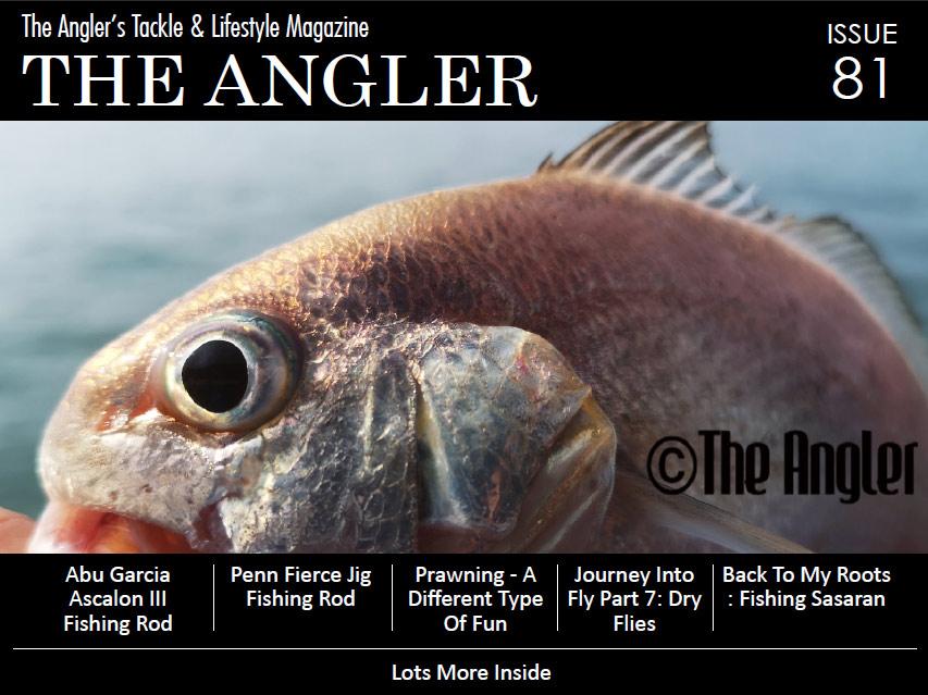 fishing tackle, the angler magazine, the angler, angler magazine, fishing magazine, fishing magazine asia, asia fishing magazine, best fishing magazine, asean publisher, the asian publisher, ASEAN Publisher, Escapy Travel, Escapy Travel Magazine, The Asian Angler, The Asian Angler Magazine