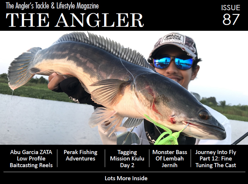the angler, the angler magazine, the angler issue 87, fishing magazine malaysia, malaysia fishing magazine, malaysia fishing magazines, fishing magazine, angling magazine, angling magazines malaysia, malaysia angling